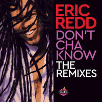 Dont Cha Know (The Remixes)